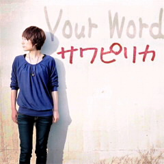 新曲『Your Word』